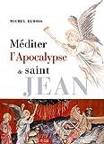 Mediter l'apocalypse de saint jean