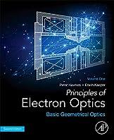Principles of Electron Optics, Volume 1: Basic Geometrical Optics Front Cover