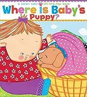 Where Is Baby's Puppy? (Karen Katz Lift-the-Flap Books)