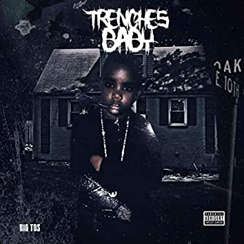 Trenches Baby