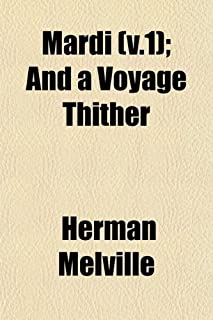 Mardi (V.1); And a Voyage Thither