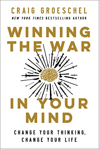 Compare Textbook Prices for Winning the War in Your Mind: Change Your Thinking, Change Your Life  ISBN 9780310362722 by Groeschel, Craig