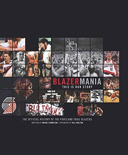 Blazermania: This Is Our Story