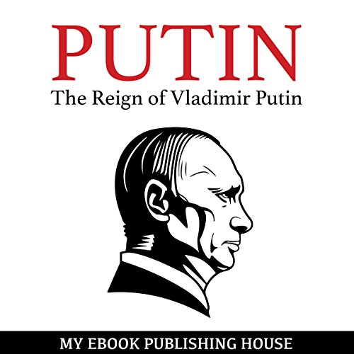 The Reign of Vladimir Putin audiobook cover art