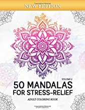 50 Mandalas for Stress-Relief (Volume 2) Adult Coloring Book: Beautiful Mandalas for Stress Relief and Relaxation