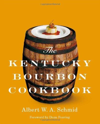 The Kentucky Bourbon Cookbook
