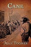 Cane: Jean Toomer (Literature,Classics) [Annotated]