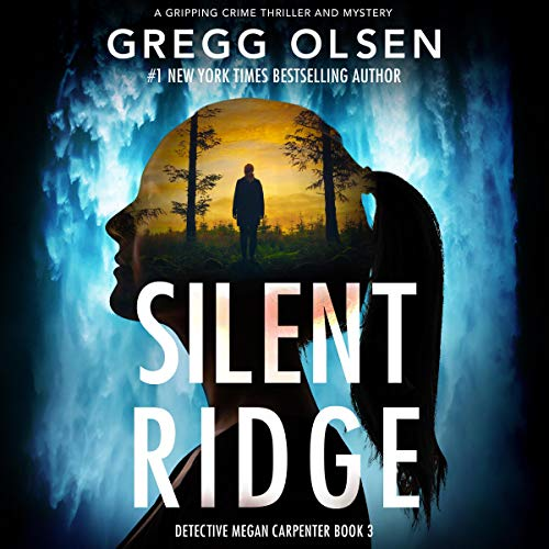 Silent Ridge: Detective Megan Carpenter, Book 3