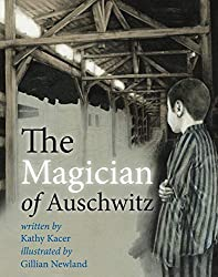 Magician of Auschwitz by Kathy Kacer