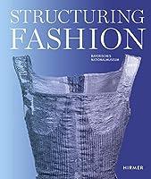 Structuring Fashion: Foundation Garments Through History