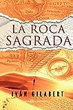 La roca sagrada (Novela histórica)