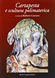 Cartapesta e scultura polimaterica