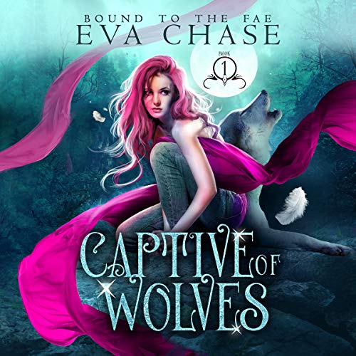Captive of Wolves Audiobook By Eva Chase cover art