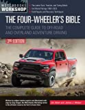 The Four-Wheeler's Bible: The Complete Guide to Off-Road and Overland Adventure Driving, Revised & Updated (Motorbooks Workshop) (English Edition)