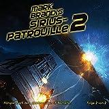 Mark Brandis – Folge 20 – Sirius-Patrouille Teil 2