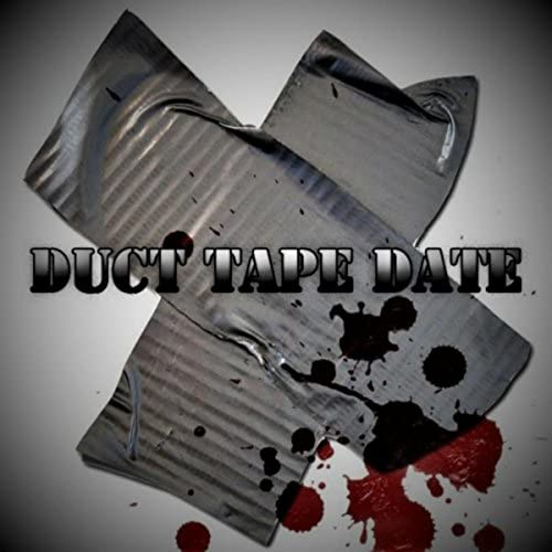 Duct Tape Date