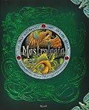 Mostrologia. Enciclopedia delle creature fantastiche. Ediz. illustrata