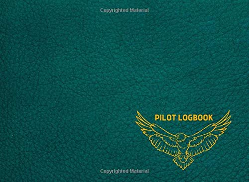 """Standard Drone Pilot Logbook: UAS Pilot Log, Drone Pilot LogbooK, Drone Flight & Maintenance Logbook with Pre-flight and Post-flight Checklists,Cute green cover, 150 pages, Size 8.2"""" x 6"""""""