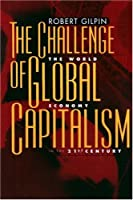 Challenge of Global Capitalism: The World Economy in the 21st Century