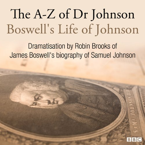 The A-Z of Dr Johnson - Boswell's Life of Johnson audiobook cover art
