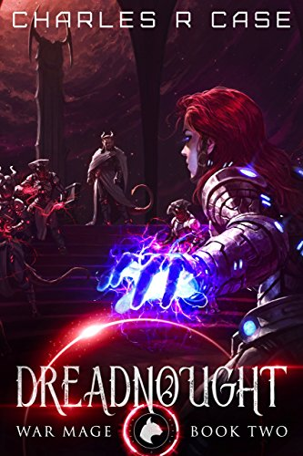 Dreadnought: War Mage: Book Two (War Mage Chronicles 2) (English Edition)