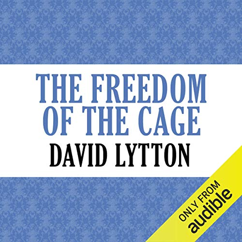 The Freedom of the Cage cover art