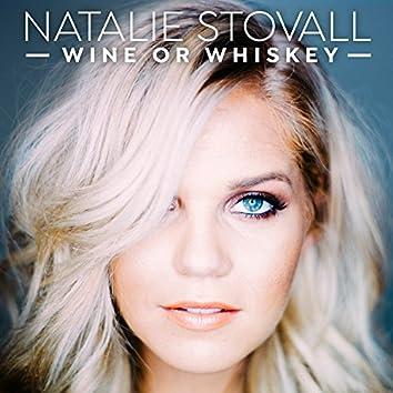 Wine or Whiskey - Single