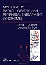Myelopathy, Radiculopathy, and Peripheral Entrapment Syndromes