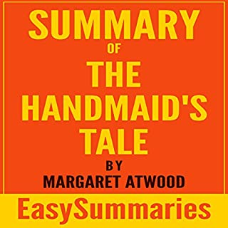 Summary of The Handmaid's Tale by Margaret Atwood     Concise and Succinct EasySummaries              By:                                                                                                                                 EasySummaries Books                               Narrated by:                                                                                                                                 Elisabeth Lagelee                      Length: 28 mins     3 ratings     Overall 2.7