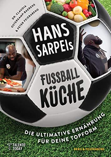 Hans Sarpei's Fußballküche: Die ultimative Ernährung für Deine Topform!