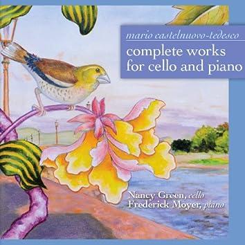 Mario Castelnuovo-Tedesco: Complete Works for Cello and Piano