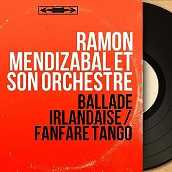 Ballade irlandaise / Fanfare tango (Mono Version)
