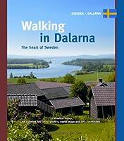 Walking in Dalarna: The Heart of Sweden