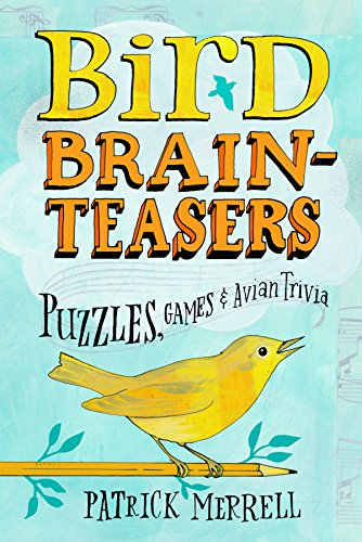 Bird Brainteasers: Puzzles, Game...