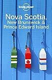 Lonely Planet Nova Scotia, New Brunswick & Prince Edward Island (Travel Guide) (English Edition)