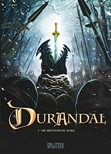 Durandal: Band 1. Die Bretonische Mark - Buch eins
