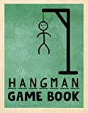 Hangman Game Book: The Ultimate Hangman Brain Game Book. The Hangman Game Book to Flex Your Mind. Funny Hangman Puzzles Game Book