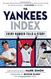 The Yankees Index: Every Number Tells a Story (Numbers Don't Lie)