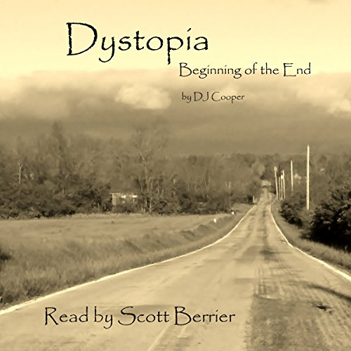 Dystopia: The Beginning of the End cover art