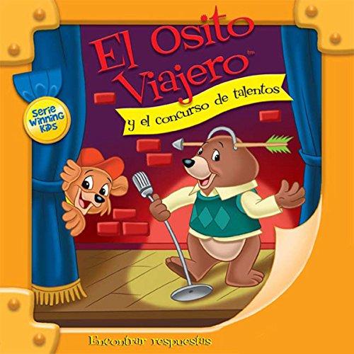 El Osito Viajero y el concurso de talentos [Traveling Bear and the Talent Show (Texto Completo)] audiobook cover art