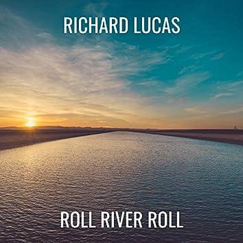 Roll River Roll