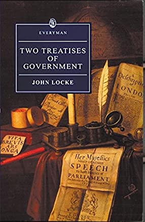 Two Treatises of Government (Everyman's Library)
