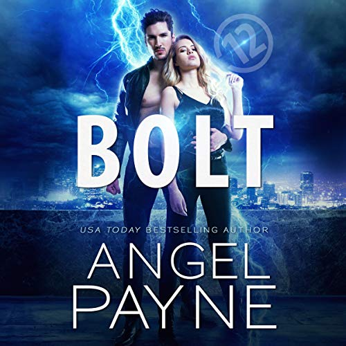 Bolt Saga: 12     The Bolt Saga, Book 12              By:                                                                                                                                 Angel Payne                               Narrated by:                                                                                                                                 Ava Erickson,                                                                                        Holter Graham                      Length: 4 hrs and 30 mins     Not rated yet     Overall 0.0