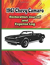 1967 Chevy Camaro Restoration Journal: Includes sections for car specs, project summary, restoration progress details, dot grids for drawing diagrams, ... complete description below for more details!