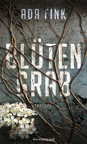 Buchseite und Rezensionen zu 'Blütengrab: Thriller' von Ada Fink