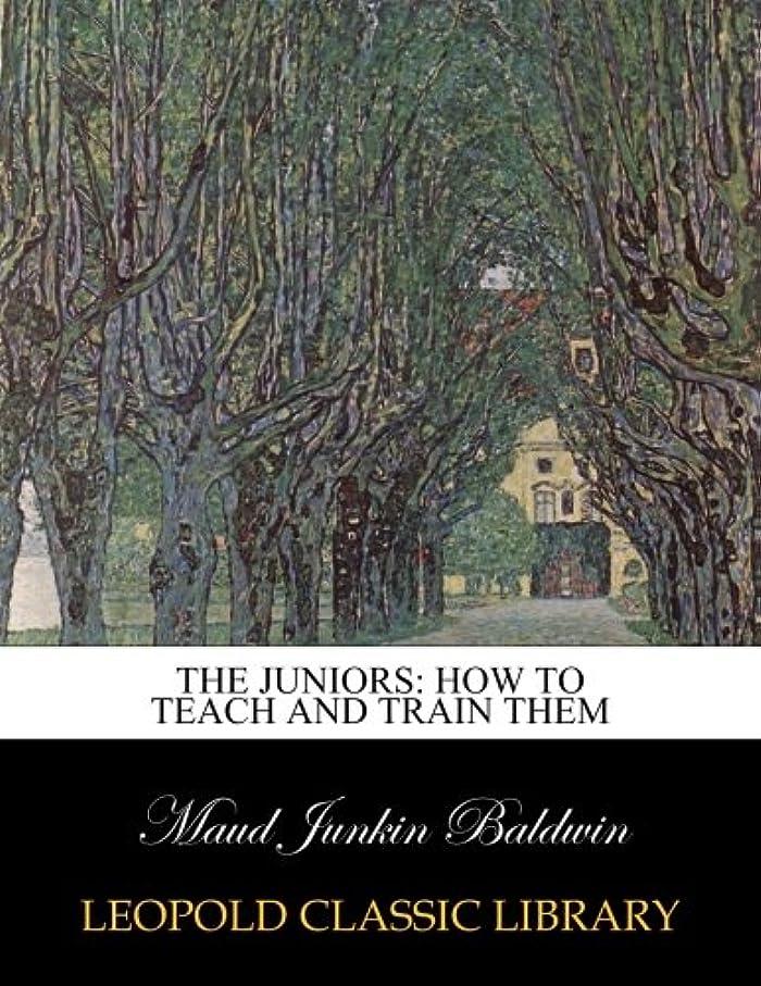 生き返らせるお願いします週間The juniors: how to teach and train them