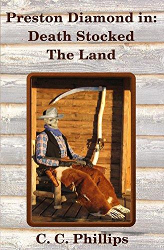 Preston Diamond in: Death Stocked the Land (English Edition)