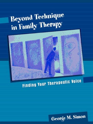 Beyond Technique in Family Therapy: Finding Your...