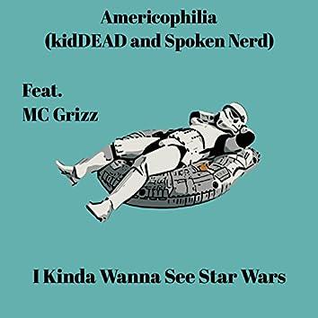 I Kinda Wanna See Star Wars