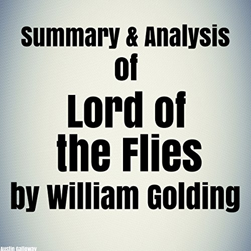Summary & Analysis of Lord of the Flies by William Golding audiobook cover art